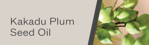 kakadu plum seed oil